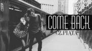 Come Back - #5