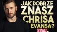 Jak dobrze znasz Chrisa Evansa?