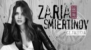 """Zaria """"Śmierć"""" Smiertinov #3"""