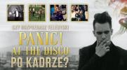 """Czy rozpoznasz teledyski zespołu """"Panic! at the Disco"""" po kadrze?"""