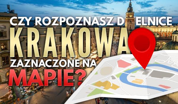 Czy rozpoznasz, które dzielnice Krakowa są zaznaczone na mapie?