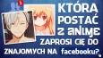 Która postać z anime zaprosi Cię do znajomych na Facebooku?