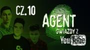 Agent Gwiazdy z YouTube #10