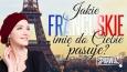 Jakie francuskie imię do Ciebie pasuje?