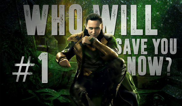 Who will save you now? #1