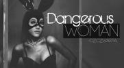 Dangerous Woman #4