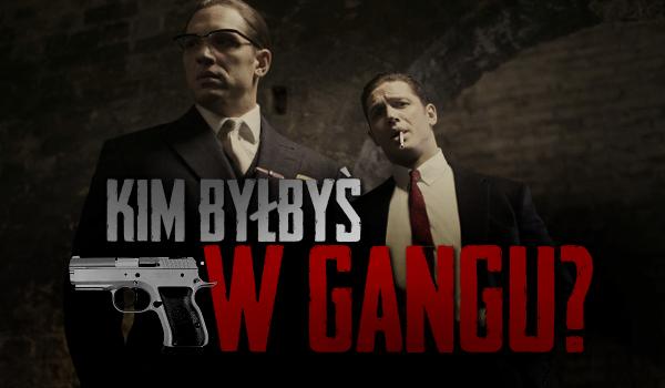 Kim byłbyś w Gangu?