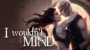 I Wouldn't Mind #4