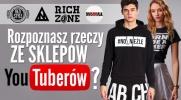 Czy rozpoznasz produkty ze sklepów Youtuberów?