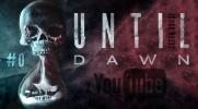 Until Dawn z YouTube 2 PROLOG