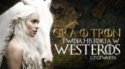 Gra o tron - Twoja historia w Westeros #4