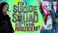 Który złoczyńca Suicide Squad jest Twoim zaginionym rodzicem?