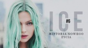Ice. Historia nowego życia. #6