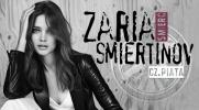 """Zaria """"śmierć"""" Smiertinov #5"""