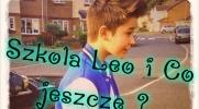 Szkoła ,Leo i co jeszcze ? #4