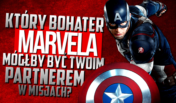 Który bohater Marvela mógłby być Twoim partnerem w misjach?