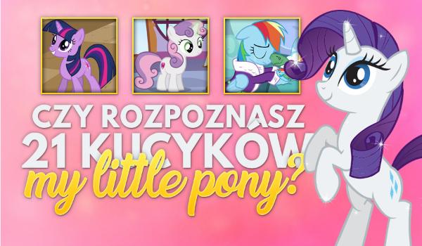 """Czy rozpoznasz 21 kucyków z """"My Little Pony""""?"""
