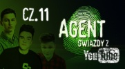 Agent Gwiazdy z YouTube #11