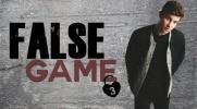 False Game #3