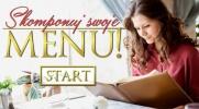 Skomponuj swoje menu!