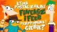"""Którą postać z """"Fineasza i Ferba"""" przypominasz?"""