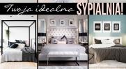 Jaki styl sypialni do Ciebie pasuje?