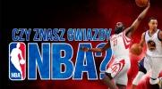 Czy znasz gwiazdy NBA?