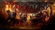 Na którego z czterech jeźdźców apokalipsy masz zadatki?