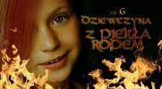 Dziewczyna z piekła rodem - #6 KONIEC
