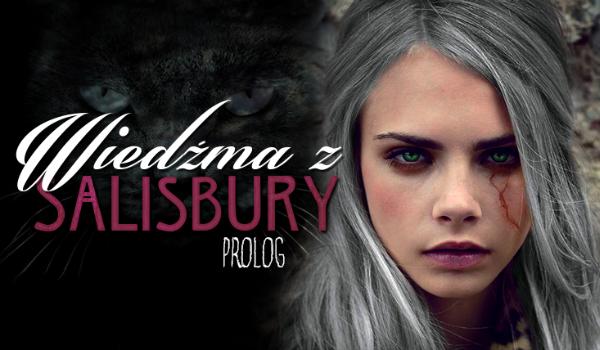 Wiedźma z Salisbury - Prolog