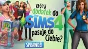 Jaki dodatek The Sims 4 do Ciebie pasuje?