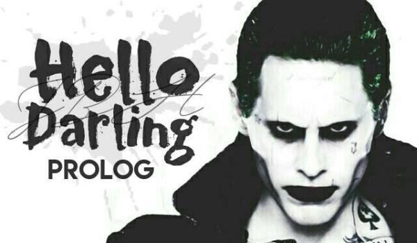 Hello Darling – Prolog II Joker