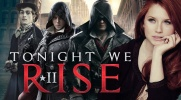 "TONIGHT WE RISE: ""Assasins's Creed - Syndicate"" #2"