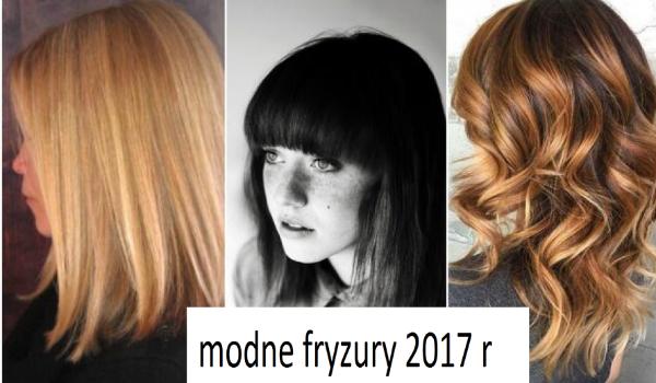 Modne Fryzury 2017 R Samequizy