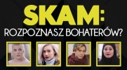 Czy rozpoznasz bohaterów SKAM?