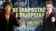 Która postać lepsza? - Harry Potter i Władca Pierścieni/Hobbit!