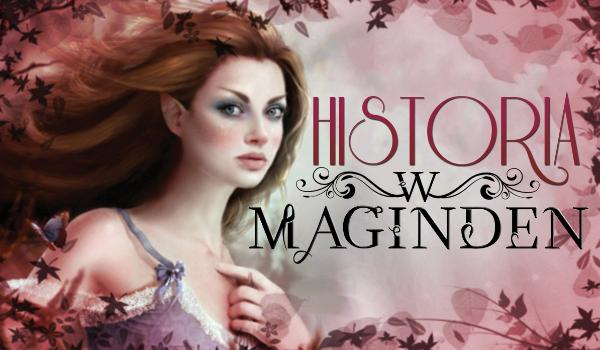 Historia w Maginden – PROLOG