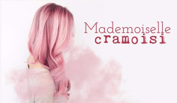 Mademoiselle Cramoisi – PROLOG
