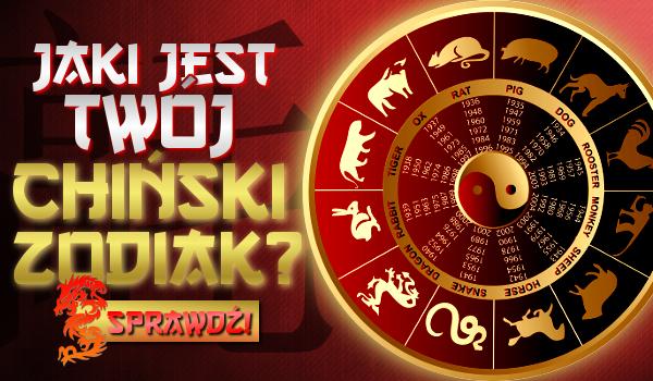 Jaki jest Twój chiński zodiak?
