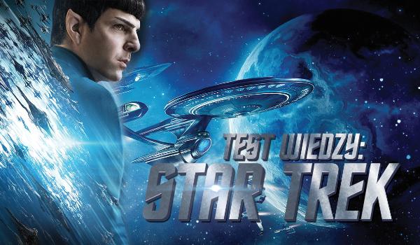Test wiedzy o Star Trek!