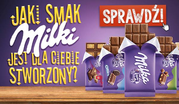 Jaki smak Milki jest dla Ciebie stworzony?