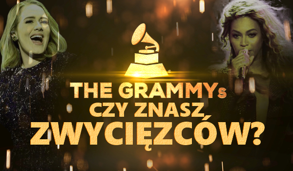 Grammy 2017 – Czy znasz zwycięzców?
