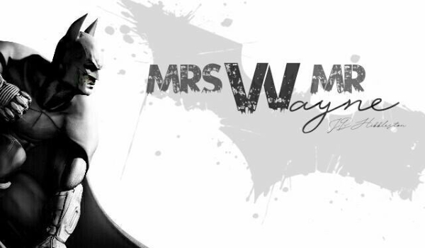 Mrs&Mr. Wayne II One-shot
