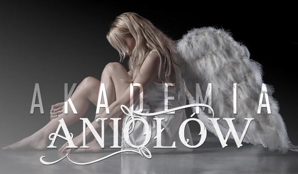 Akademia Aniołów #1
