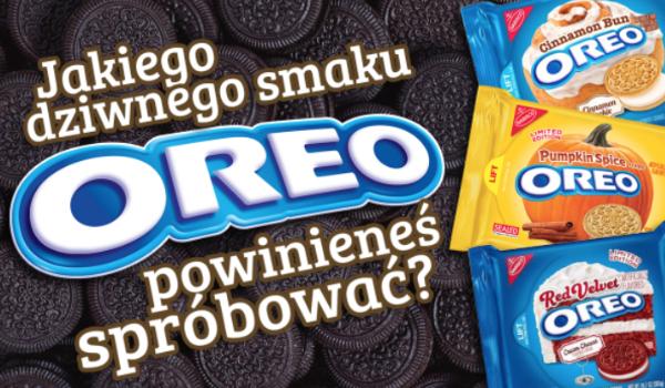 Jakiego dziwnego smaku Oreo powinieneś spróbować?