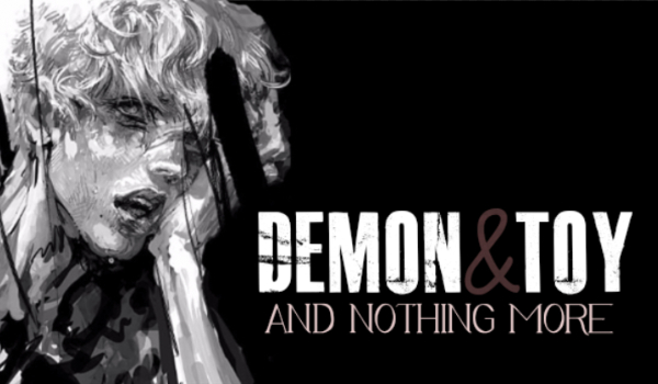 Demon&Toy and nothing more #0