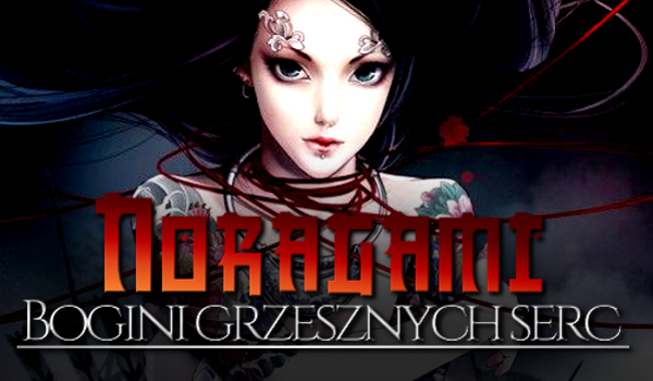 Noragami: Bogini Grzesznych Serc #0