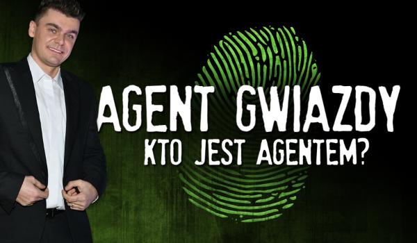 Agent Gwiazdy II – Kto jest agentem?