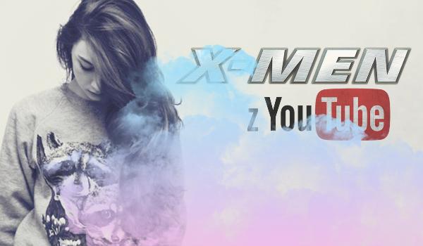 X-Men z YouTube #1