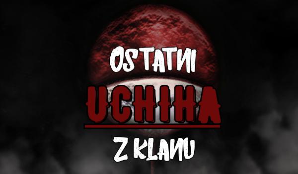 Ostatni z klanu Uchiha